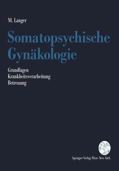 Somatopsychische Gynäkologie - Langer, Martin