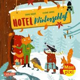 Maxi Pixi 367: Hotel Winterschlaf