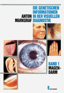 Die genetischen Informationen VII in der visuellen Diagnostik. Herz - Markgraf, Anton
