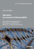 Narration im neueren Hollywoodfilm. Die Entwürfe des Körperlichen, Räumlichen und Zeitlichen in MAGNOLIA, 21 GRAMS und SOLARIS