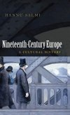 Nineteenth-Century Europe: A Cultural History