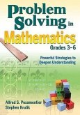 Problem Solving in Mathematics, Grades 3-6: Powerful Strategies to Deepen Understanding
