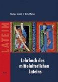 Lehrbuch des mittelalterlichen Lateins