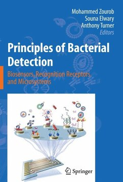 Principles of Bacterial Detection: Biosensors, Recognition Receptors and Microsystems - Turner, Anthony / Zourob, Mohammed M. / Elwary, Souna (eds.)
