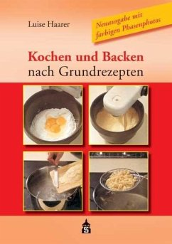 Kochen und Backen nach Grundrezepten