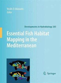 Essential Fish Habitat Mapping in the Mediterranean - Valavanis, Vasilis D. (ed.)