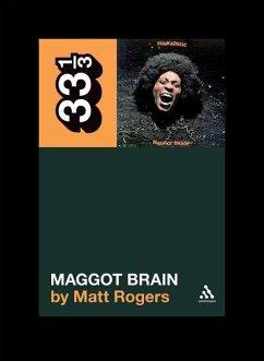 Funkadelic´s Maggot Brain