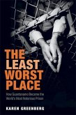 The Least Worst Place