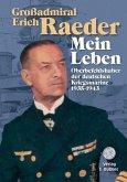 Großadmiral Erich Raeder - Mein Leben. 2 Bände
