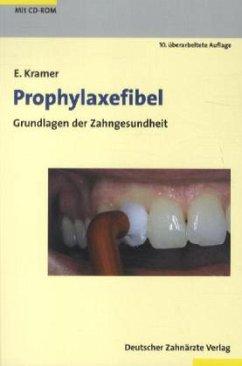 Prophylaxefibel, m. CD-ROM - Kramer, Enno J.