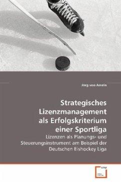 Strategisches Lizenzmanagement als Erfolgskrite...