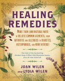 Healing Remedies: More Than 1,000 Natural Ways to Relieve the Symptoms of Common Ailments, from Arthritis and Allergies to Diabetes, Ost