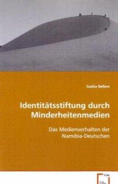 Identitätsstiftung durch Minderheitenmedien - Bellem, Saskia