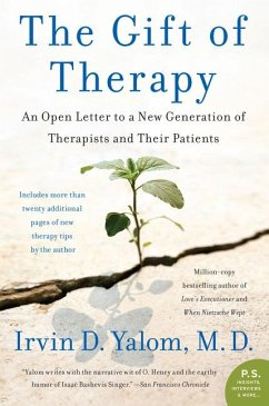 The Gift of Therapy: An Open Letter to a New Generation of Therapists and Their Patients - Yalom, Irvin D.