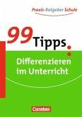 99 Tipps: Differenzieren im Unterricht