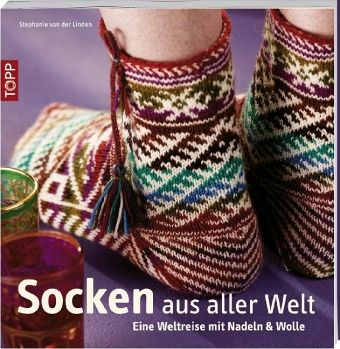 Socken aus aller Welt - Linden, Stephanie van der