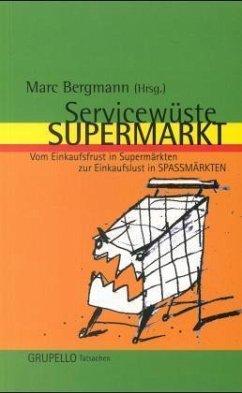 Servicewüste Supermarkt