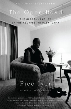 The Open Road: The Global Journey of the Fourteenth Dalai Lama - Iyer, Pico
