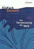 Die Vermessung der Welt. EinFach Deutsch Unterrichtsmodelle
