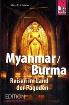 Myanmar / Burma - Schröder, Klaus R.