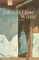 Wüste - Le Clézio, Jean-Marie G.