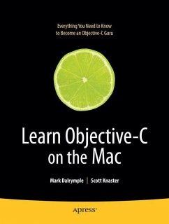 Learn Objective-C on the Mac - Dalrymple, M.;Knaster, Scott
