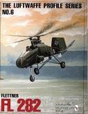 Luftwaffe Profile Series: Number 6: Flettner Fl 282