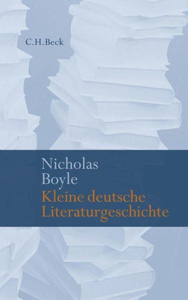 Kleine deutsche Literaturgeschichte - Boyle, Nicholas