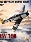 The Luftwaffe Profile Series, No. 4: Focke-Wulf FW 190