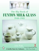 The Big Book of Fenton Milk Glass 1940-1985
