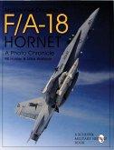 McDonnell-Douglas F/A-18 Hornet: A Photo Chronicle