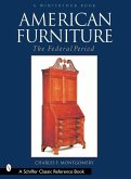 American Furniture: The Federal Period, in the Henry Francis Du Pont Winterthur Museum