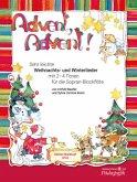 Advent, Advent!, für Sopran-Blockflöte, mit Alt-Blockflöte und/oder Klavier (Gitarre)