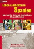 Leben & Arbeiten in Spanien - Jobs, Praktika, Austausch, Spanisch lernen