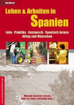 Leben & Arbeiten in Spanien - Jobs, Praktika, A...