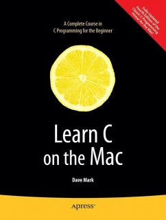 Learn C on the Mac - Mark, Dave