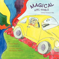 Magical Mrs. Mable Comes to Green Hills