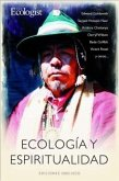 Ecologia y Espiritualidad: El Regreso a la Armonia Cosmica