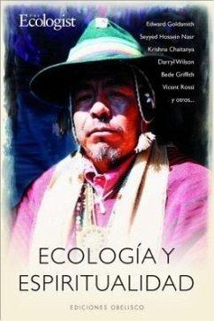 Ecologia y Espiritualidad: El Regreso a la Armonia Cosmica - Burruezo, Pedro