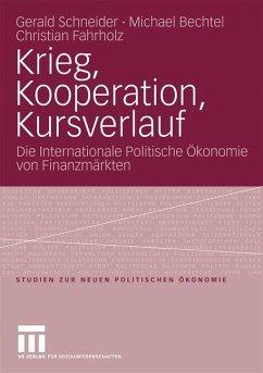 Krieg, Kooperation, Kursverlauf - Schneider, Gerald;Bechtel, Michael M.;Fahrholz, Christian