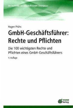 GmbH-Geschäftsführer: Rechte und Pflichten