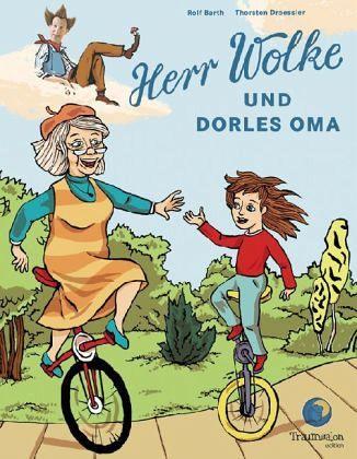 Herr Wolke 3. Dorles Oma - Barth, Rolf; Droessler, Thorsten