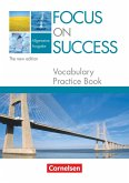 Focus on Success. Allgemeine Ausgabe. Vocabulary Practice Book