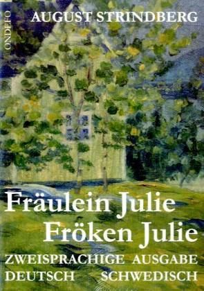 Fräulein Julie / Fröken Julie. - Hansen, Michelle; Strindberg, August