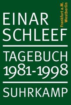 Tagebuch 1981-1998 - Schleef, Einar