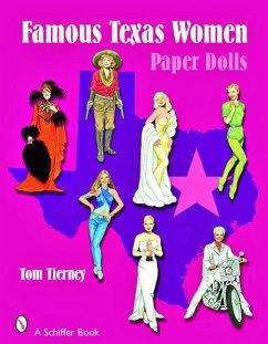Famous Texas Women: Paper Dolls - Tierney, Tom