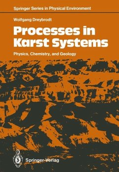 Processes in Karst systems : physics, chemistry and geology. Springer series in physical environment ; Volume 4
