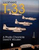 Lockheed T-33: A Photo Chronicle