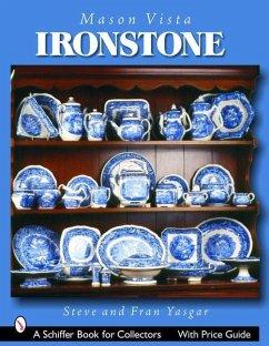 Mason's Vista Ironstone - Yasgar, Fran
