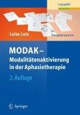MODAK - Modalitätenaktivierung in der Aphasietherapie